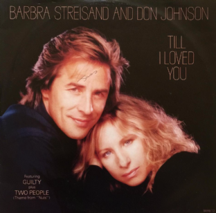 "Barbra Streisand And Don Johnson - Till I Loved You (12"") (G+/VG)"